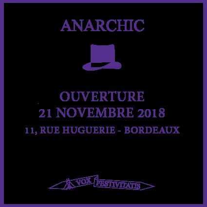 Anarchic-ouverture novembre 21-11-2018
